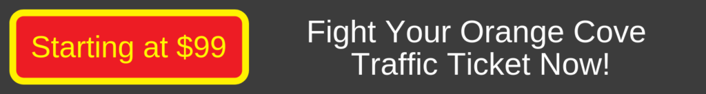 fight orange cove traffic ticket